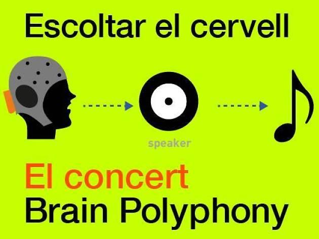 Brain Polyphony: Escuchar el cerebro