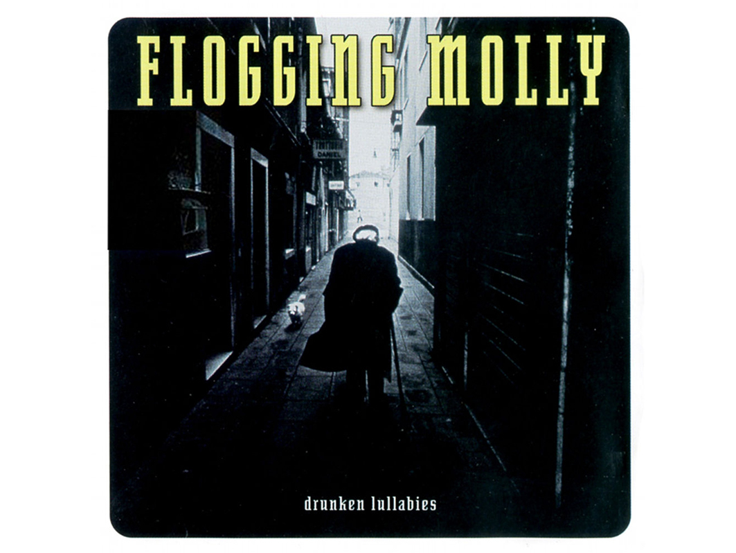 """Drunken Lullabies"" de Flogging Molly"