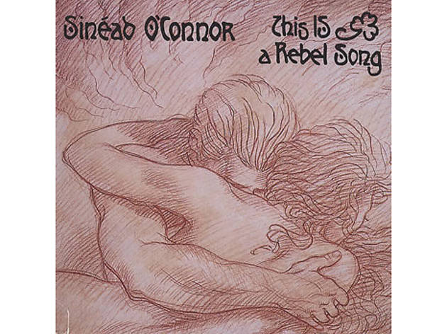 """This Is a Rebel Song"" de Sinead O'Connor"