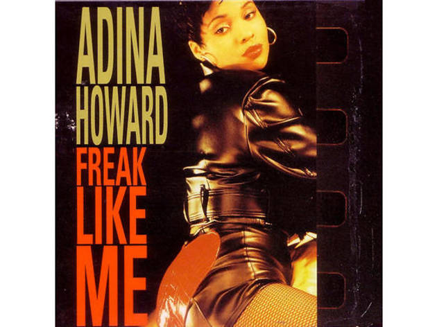 The 20 best R&B songs ever - Adina Howard - 'Freak Like Me'