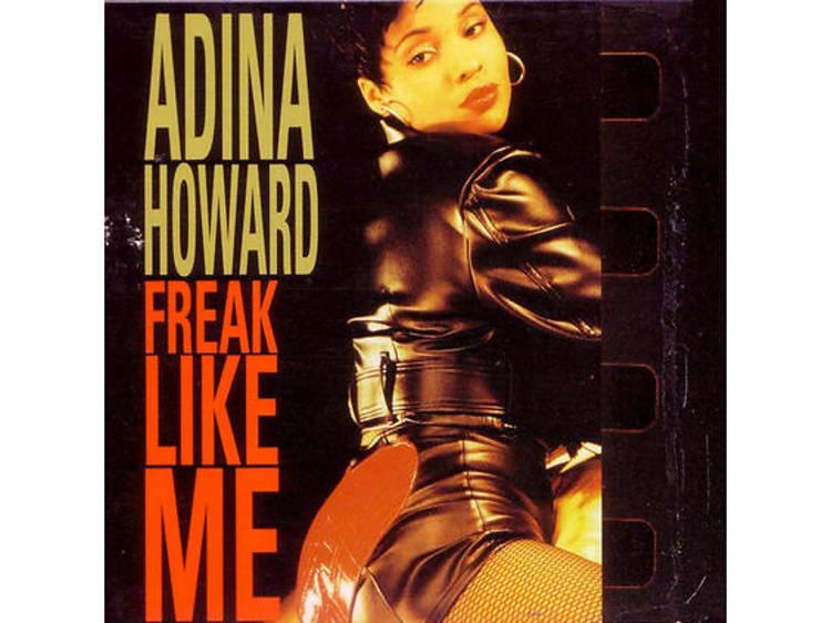 'Freak Like Me' – Adina Howard