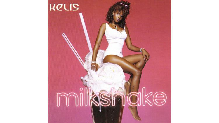 'Milkshake' – Kelis