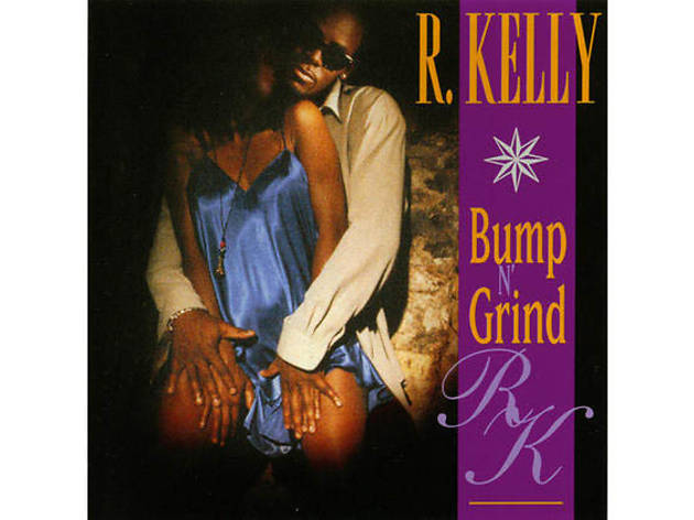 The 20 best R&B songs ever - R.Kelly - 'Bump N' Grind'