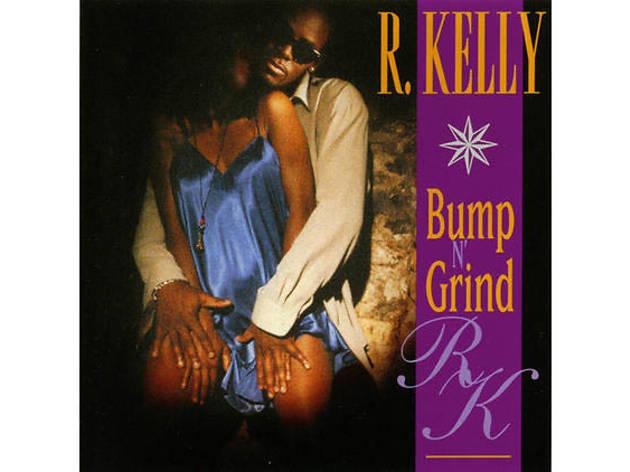 'Bump N' Grind' – R Kelly