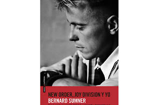 New Order, Joy Division y yo, de Bernard Sumner