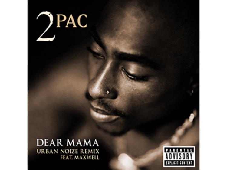 """2pac, """"Dear Mama"""""""