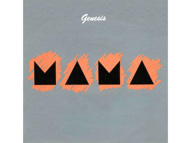 "Genesis, ""Mama"""