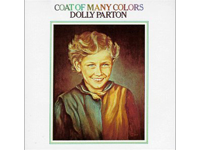 "Dolly Parton, ""Coat of Many Colors"""