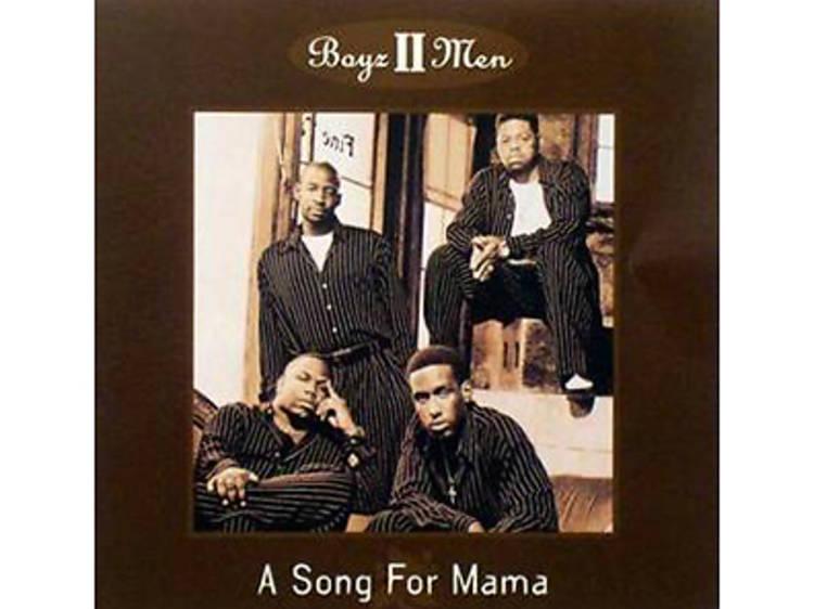 """Boyz II Men, """"A Song for Mama"""""""