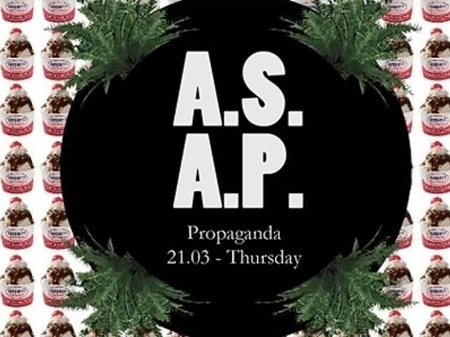 Propaganda Stage: A.S.A.P.