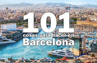 101 cosas para hacer en Barcelona
