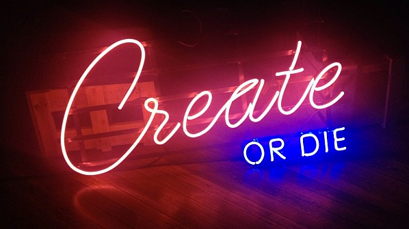 Create or Die Gallery
