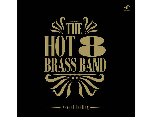 'Sexual Healing' - The Hot 8 Brass Band