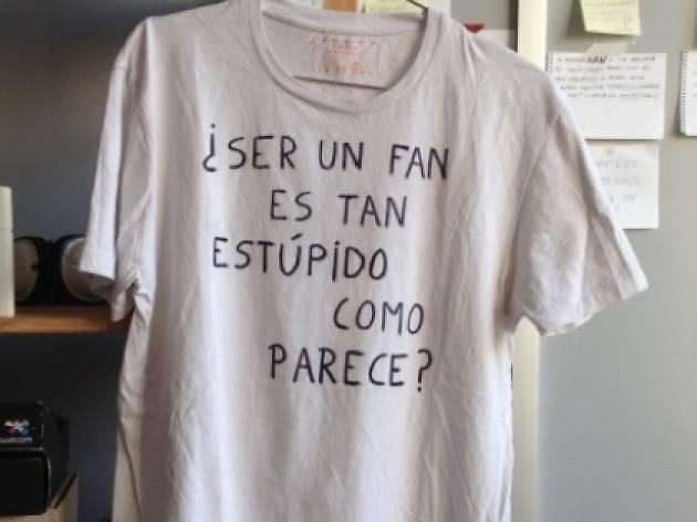 La samarreta del fan estúpid