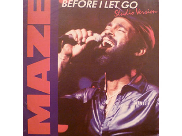 """Before I Let Go"" by Maze (1981)"