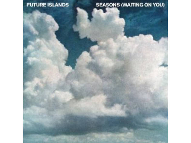 """Seasons"" by Future Islands (2014)"