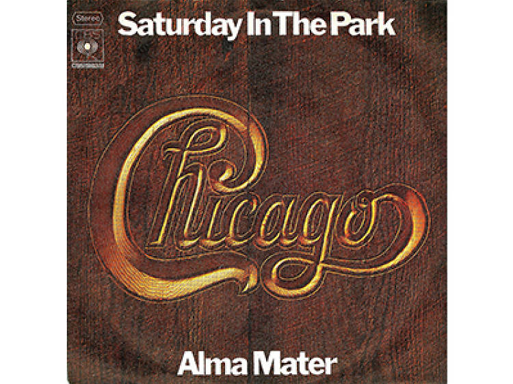 """""""Saturday in the Park"""" by Chicago"""