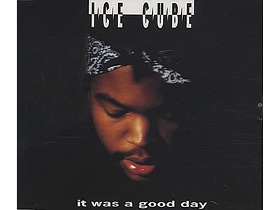 """It Was a Good Day"" by Ice Cube (1992)"