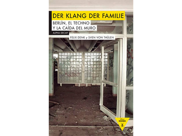 'Der Klang der Familie', Sven von Thülen y Felix Denk