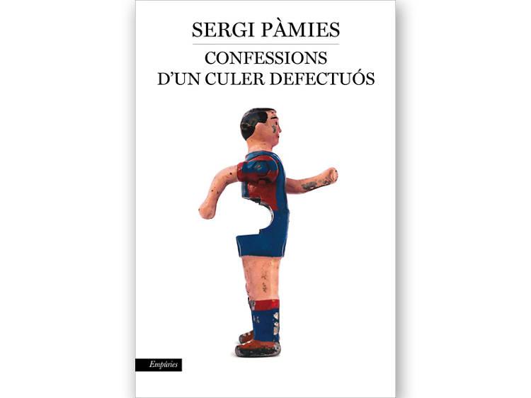 'Confessions d'un culer defectuós', de Sergi Pàmies
