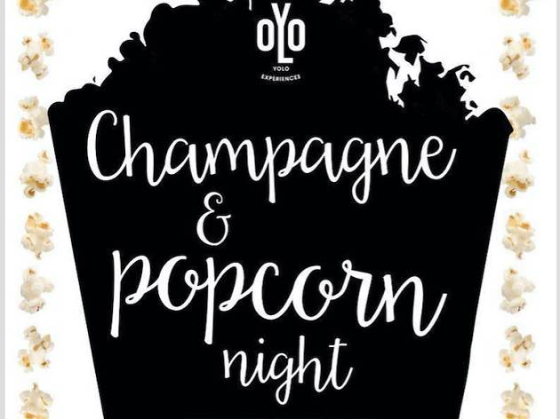 Champagne & Popcorn Night