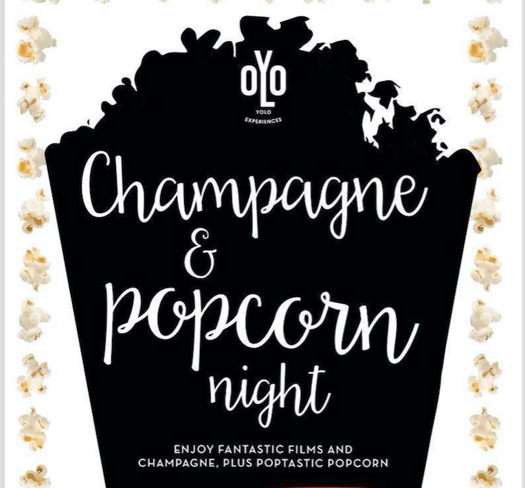 Champagne & Popcorn Night