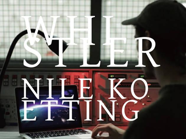 ナイル・ケティング展「ホイッスラー」