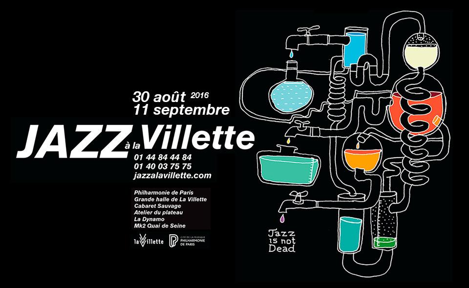 Jazz à la Villette festival 2016