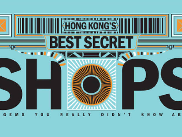 Hong Kong's best secret shops