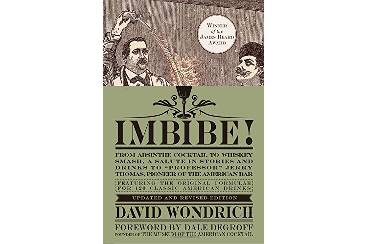 Imbibe! Updated and Revised Edition: From Absinthe Cocktail to W