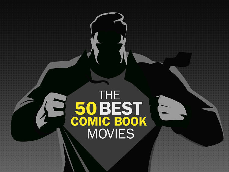 The 50 best comic book movies