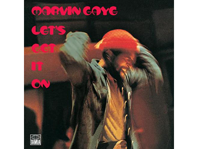 """Let's Get It On"" by Marvin Gaye"