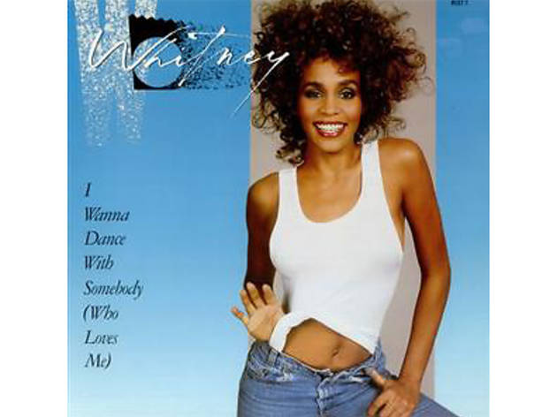 """I Wanna Dance With Somebody"" by Whitney Houston"