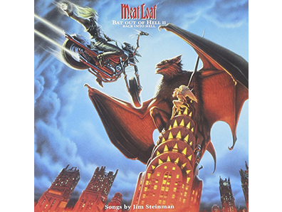 """I Would Do Anything for Love (But I Won't Do That)"" by Meat Loaf"