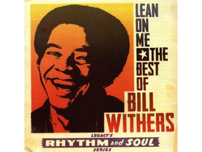 """Lean On Me"" by Bill Withers"