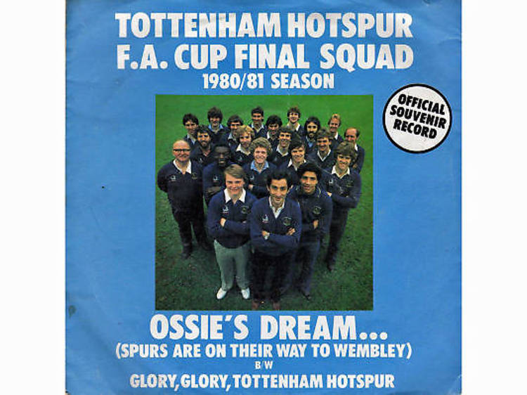 'Ossie's Dream (Spurs Are on Their Way to Wembley)' – Tottenham Hotspur FC (1981)
