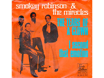 """Tears of a Clown"" by Smokey Robinson and the Miracles"