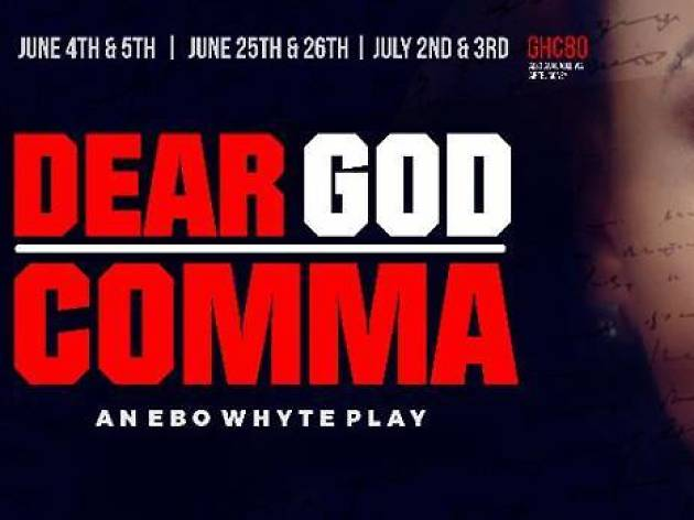 Dear God Comna,National Theatre,Accra/Ghana.