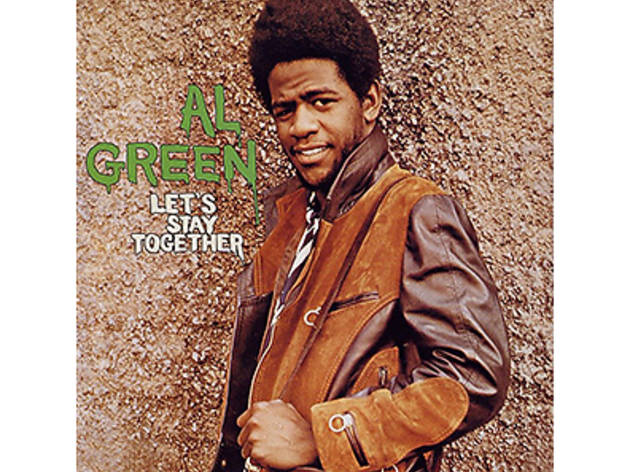 """Let's Stay Together"" by Al Green"