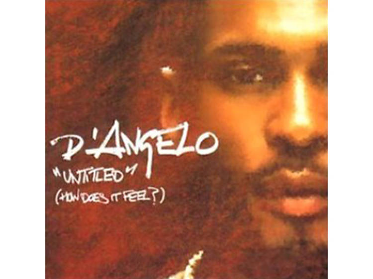 """""""Untitled (How Does It Feel?)"""" by D'Angelo"""
