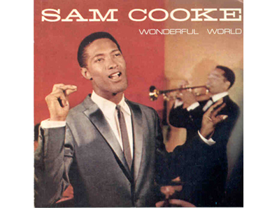 """Wonderful World"" by Sam Cooke"