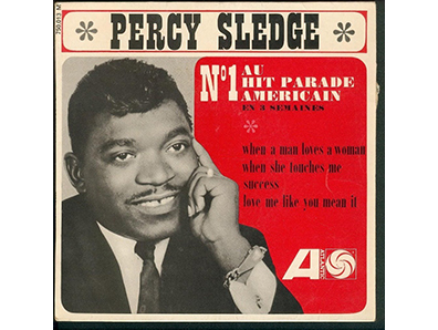 """When a Man Loves a Woman"" by Percy Sledge"