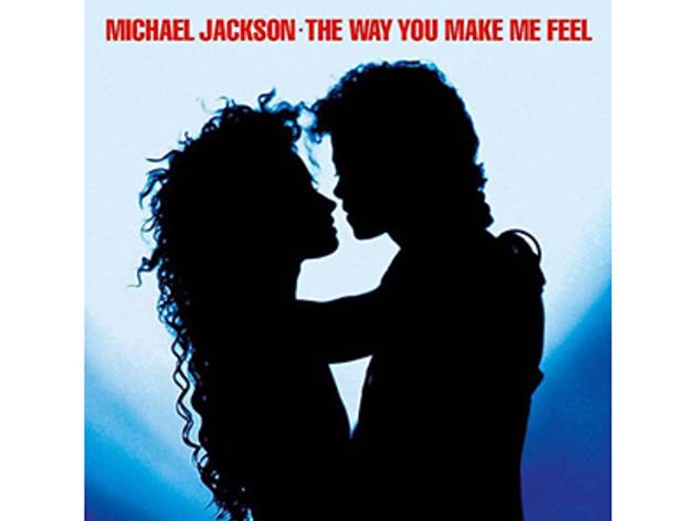 """The Way You Make Me Feel"" by Michael Jackson"