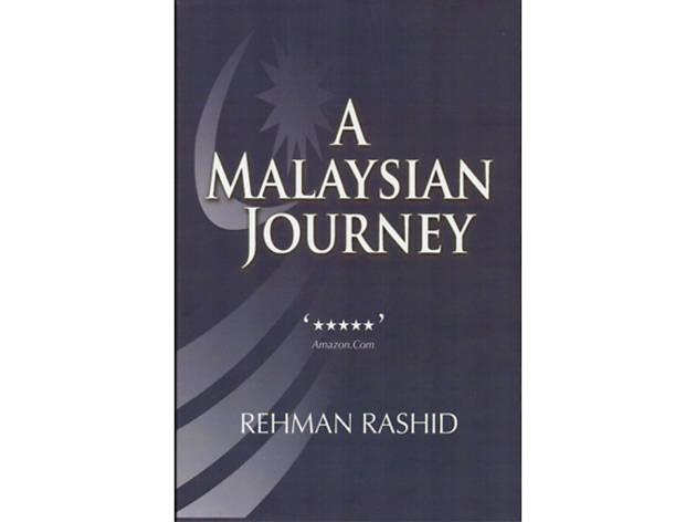 'A Malaysian Journey' by Rehman Rashid