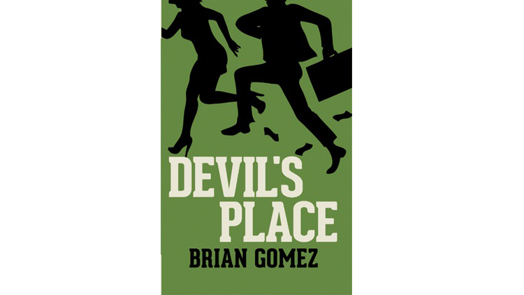 'Devil's Place' by Brian Gomez
