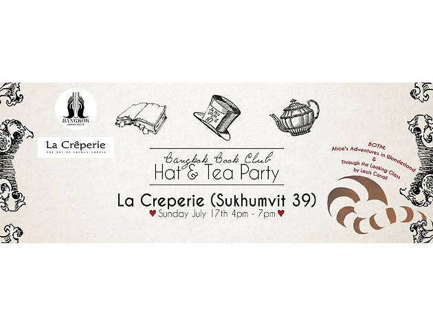 Bangkok Book Club Vol 5. Hat & Tea Party @La Creperie Sun 17th July