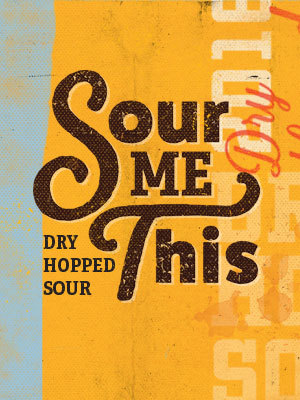 Sour Me This, DuClaw Brewing Company, Baltimore, MD
