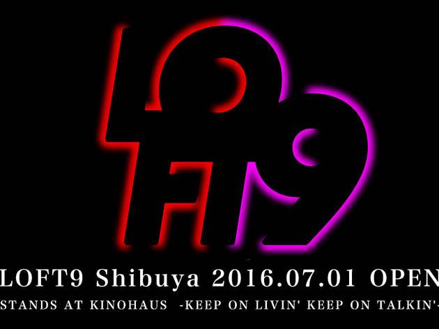 LOFT 9 Shibuya