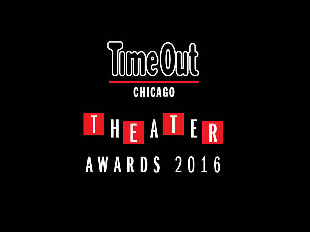 Time Out Chicago Theater Awards 2016