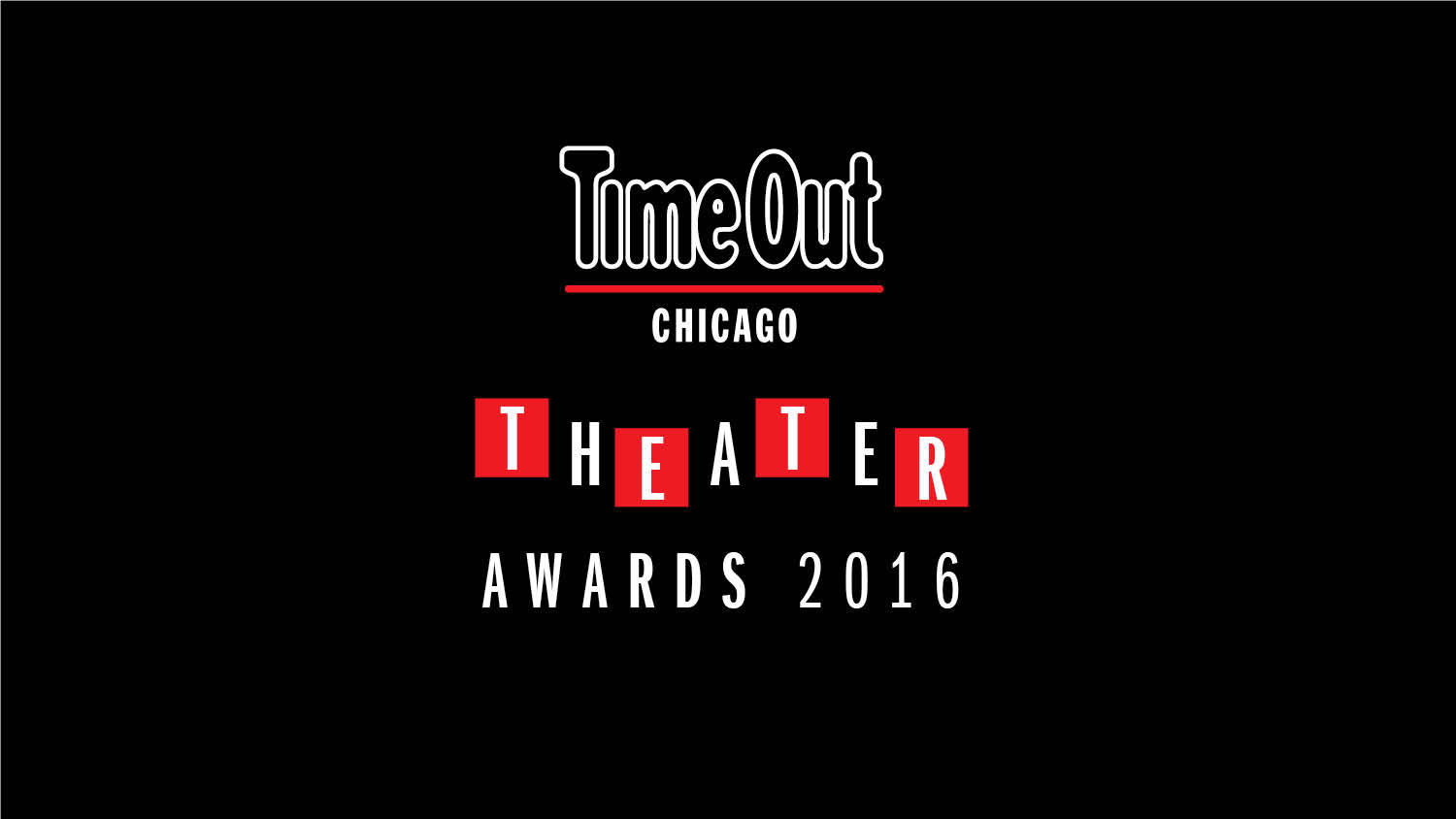 Vote in the 2016 Time Out Chicago Theater Awards